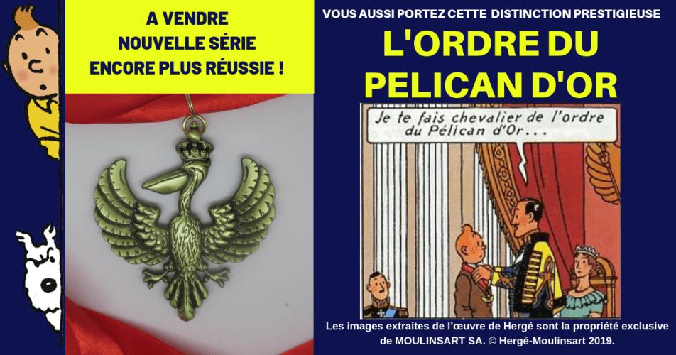 NOUVELLE SÉRIE : A VENDRE - LA MÉDAILLE DE L'ORDRE DU PÉLICAN D'OR
