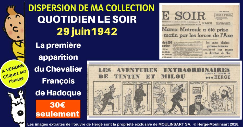 HERGÉ : RARE EXEMPLAIRE QUOTIDIEN LE SOIR 29 JUIN 1942 (LICORNE)