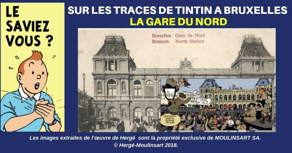 QUAND HERGÉ DESSINAIT BRUXELLES : LA GARE DU NORD