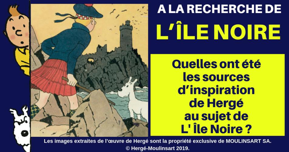 """TINTIN : A LA RECHERCHE DE LA """"VRAIE"""" ÎLE NOIRE"""