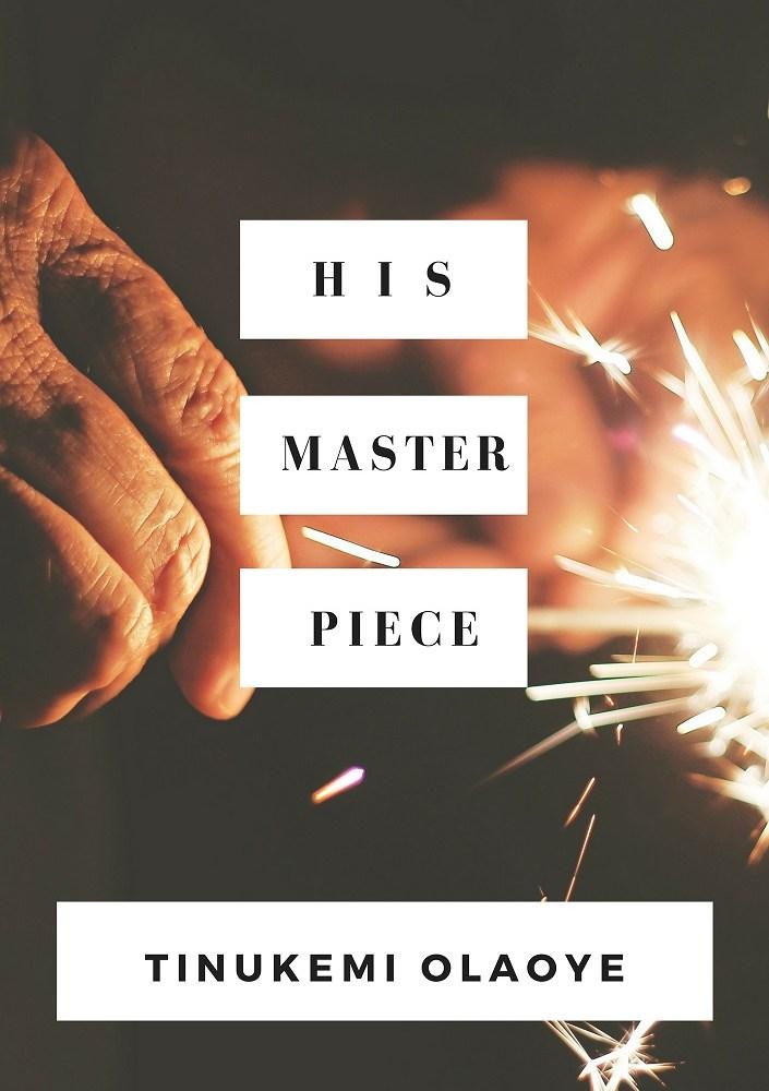 His Master Piece