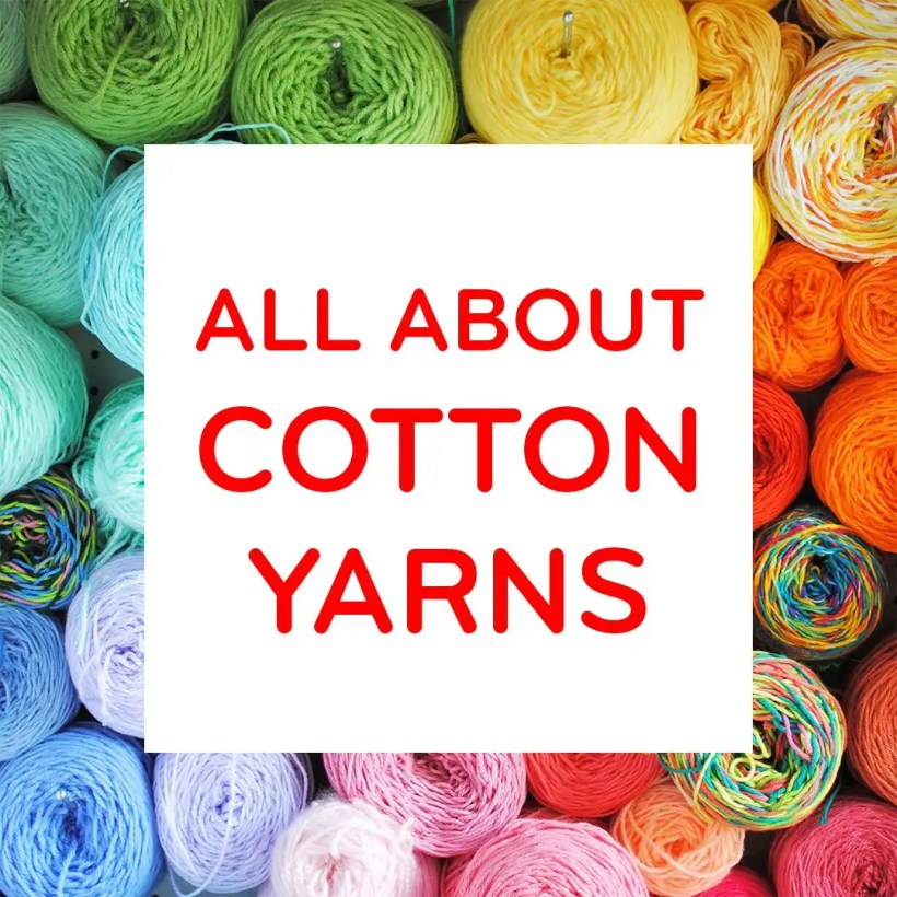 All About Cotton Yarn: An Honest Review by Tiny Curl
