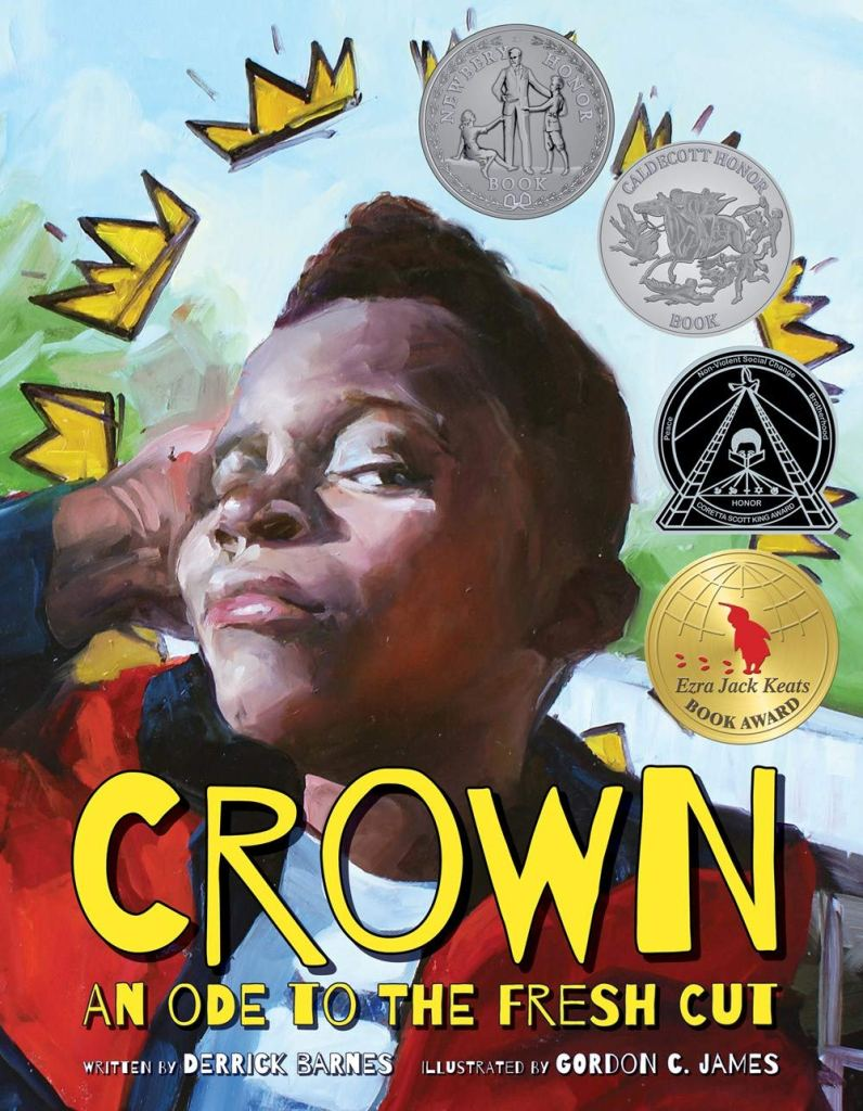 Crown - An Ode to the Fresh Cut by Derrick Barnes