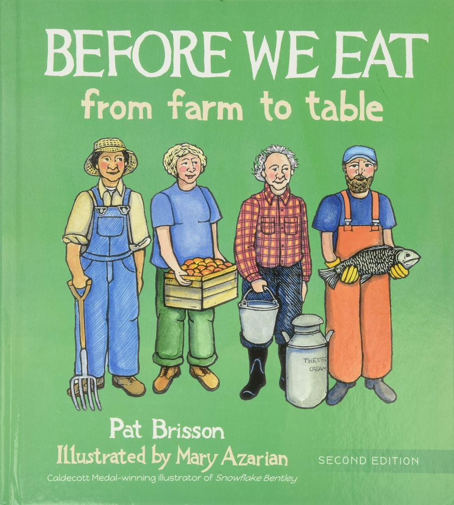 Before We Eat- From Farm to Table by Pat Brisson