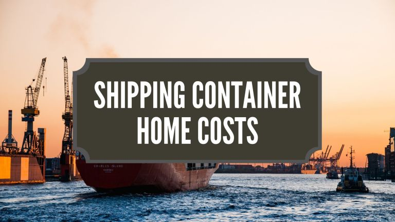 Shipping Container Home Costs