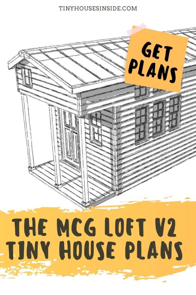 The MCG Loft V2 Tiny House plans
