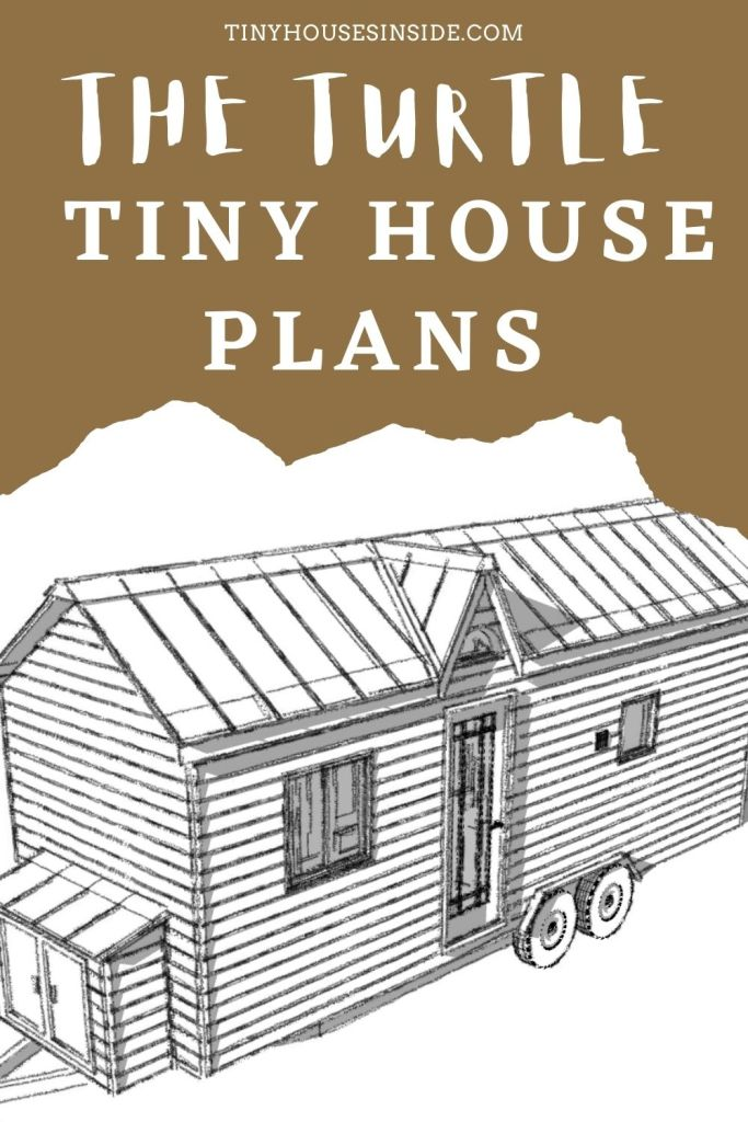 The Turtle Tiny house plans one bedroom