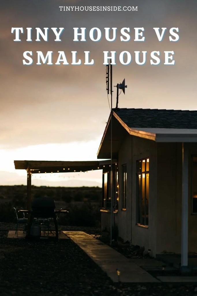 Tiny House vs Small House