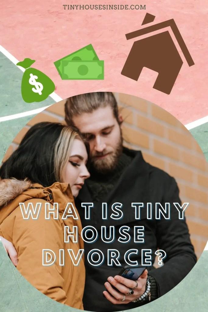 info Tiny House Divorce