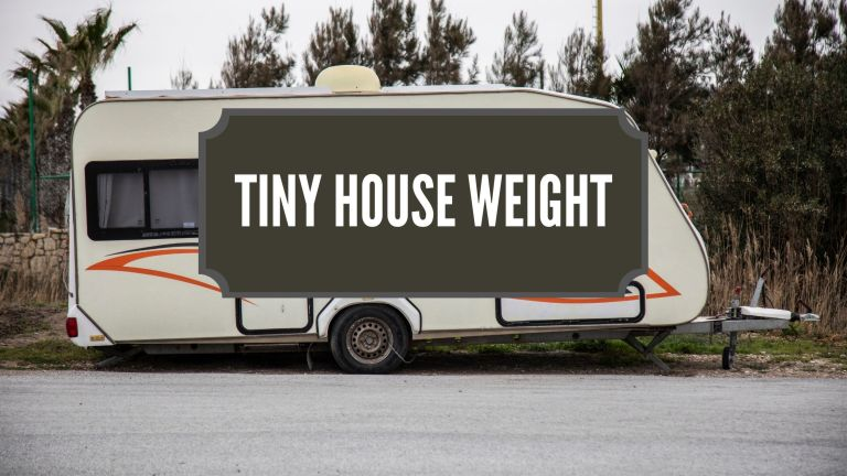 Tiny House Weight