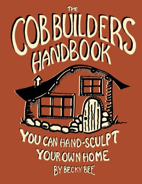The-Cob-Builders-Handbook