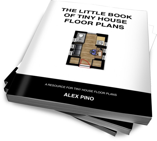 The Little Book of Tiny House Floor Plans by Alex Pino