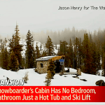 Snowboarder's Tiny Cabin in the Mountains