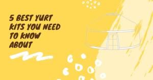 yurt kits