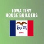 iowa tiny house builders