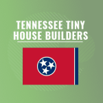Tennessee tiny house builders
