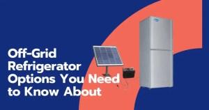 Off-Grid Refrigerator