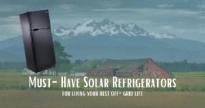 off-grid solar refrigerator