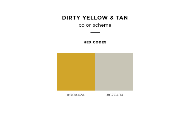 dirty yellow and tan color scheme