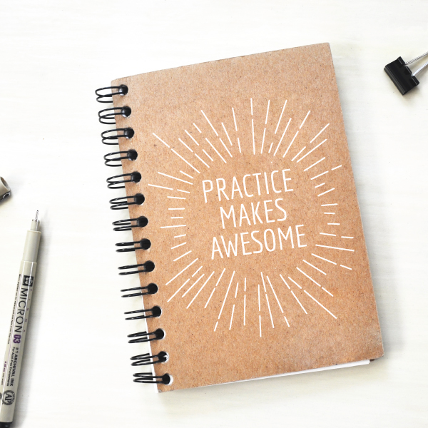 Practice makes awesome notebook