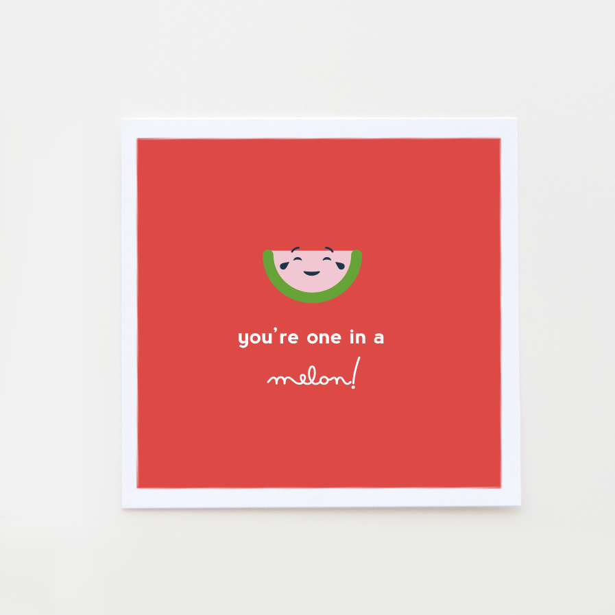 One in a melon valentine card