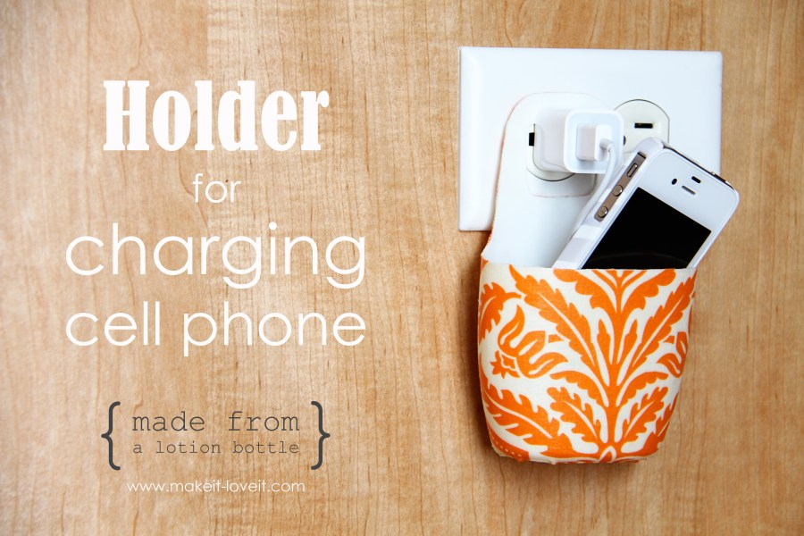 Phone Charger and Holder. Source: www.markeit-loveit.com