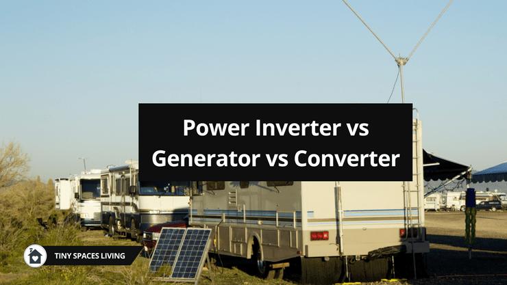 Inverter vs Generator vs Converter Comparison: What's the