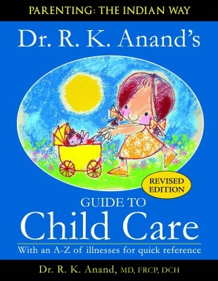 cover of Dr. R.K.Anand's Guide to Child Care
