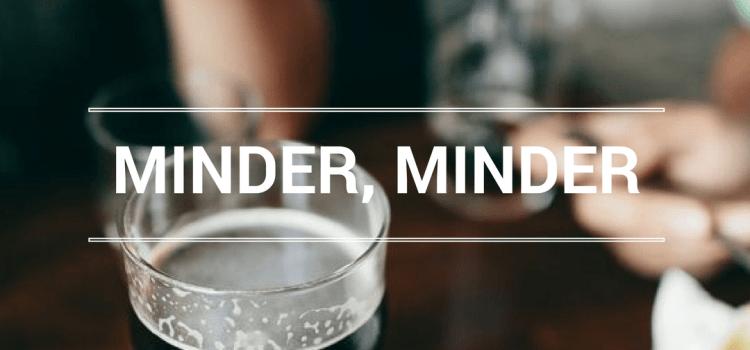 MINDER MINDER