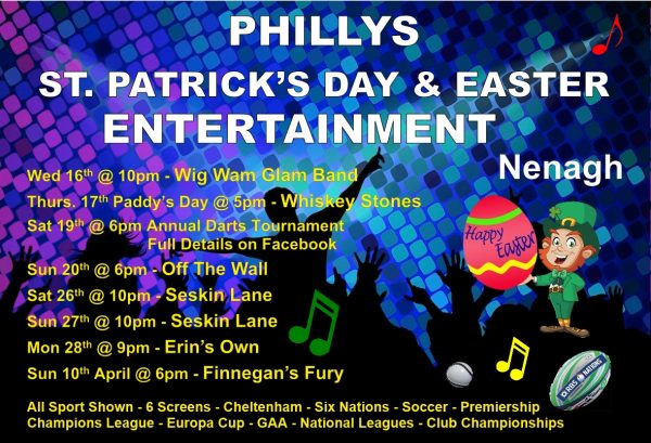 St Patricks Day and Easter Entertainment in Nenagh Phillys Pub