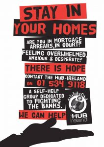 The community group, The Hub-Ireland, which works to help distressed mortgage-holders, has launched a campaign to have the controversial Land and Conveyancing (Reform) Act 2013 repealed and has also called for an immediate moratorium on family home evictions.