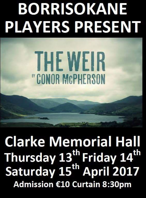 Borrisokane Players take on Conor McPherson's critically acclaimed production The Weir
