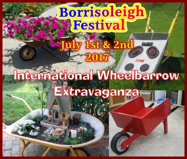International Wheelbarrow Extravaganza at Borrisoleigh Festival July 1st & 2nd