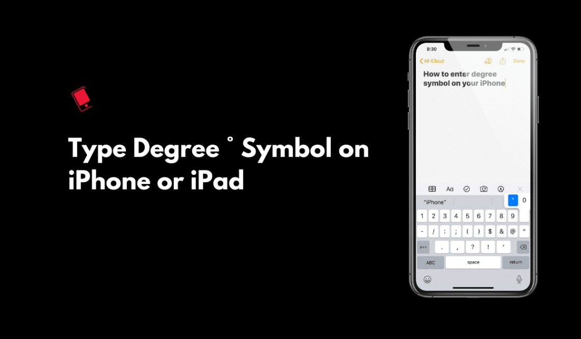 Type Temperature degree symbol on iPhone or iPad