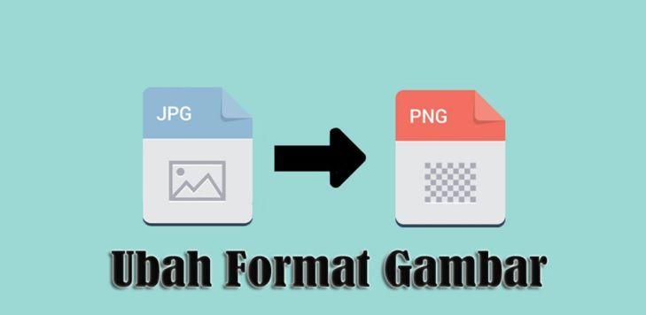 Ubah Format Gambar