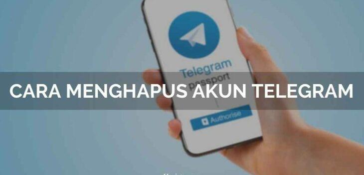 Cara Terbaru Hapus Akun Telegram