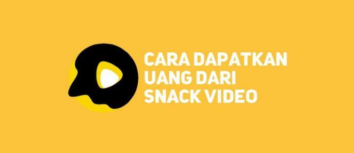 Apa Benar Snack Video Bisa Menghasilkan Uang