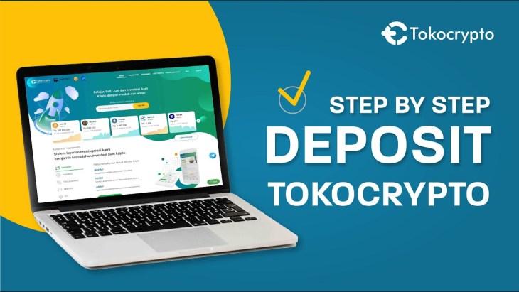 Cara Mudah Deposit di Tokocrypto