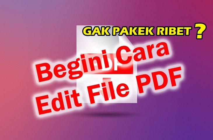 Cara Mudah Edit File PDFjpg