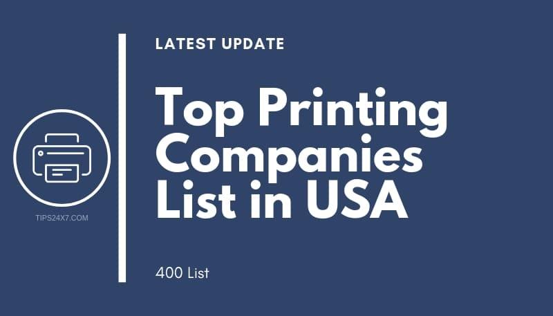 Top Printing Companies List in USA 2018 - 400 List