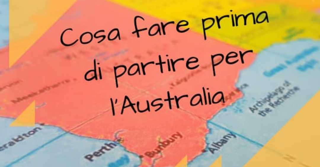 Copertina articolo Cosa fare prima di partire per l'Australia