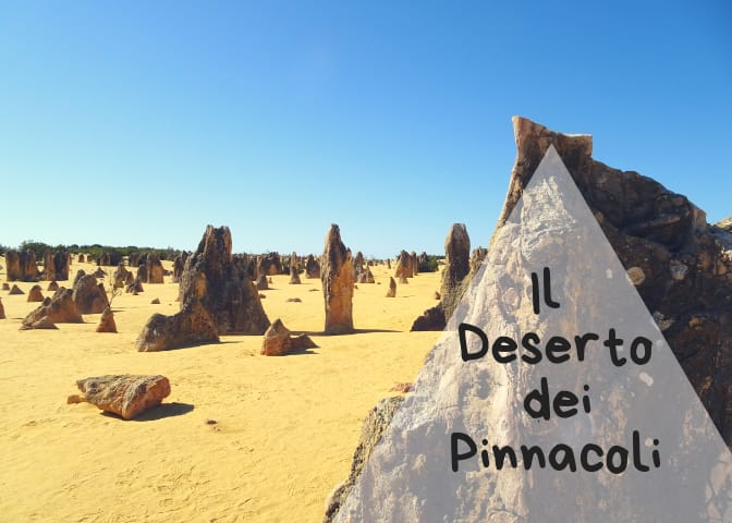 Il DESERTO DEI PINNACOLI, le strane rocce del Western Australia
