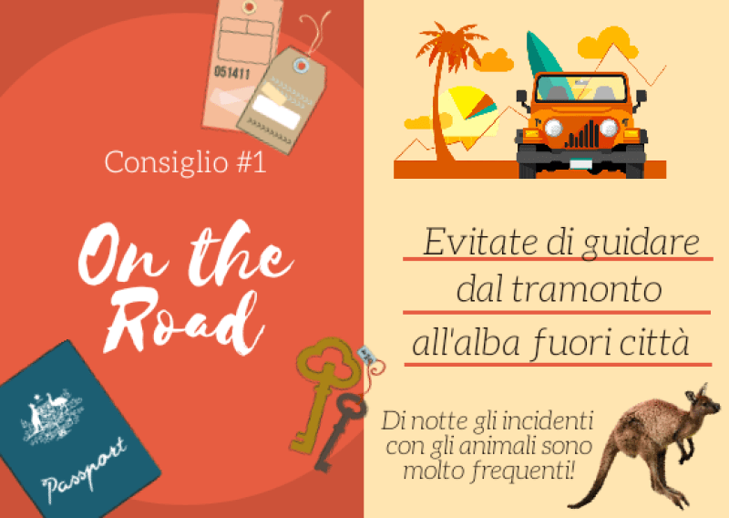 Consiglio #1 per un On the Road in Australia
