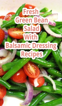 Fresh Green Bean Salad With Balsamic Dressing – Recipes