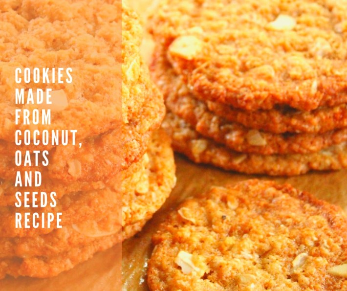 Cookies Made From Coconut, Oats And Seeds – Recipe