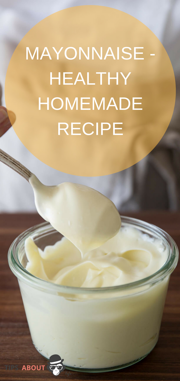 MAYONNAISE - HEALTHY HOMEMADE RECIPE