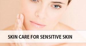 tips for senstive skin skin care