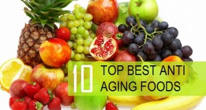 Top 10 Best Foods for Anti Aging