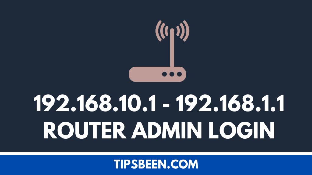 192.168.10.1 - 192.168.1.1 Router Admin Login