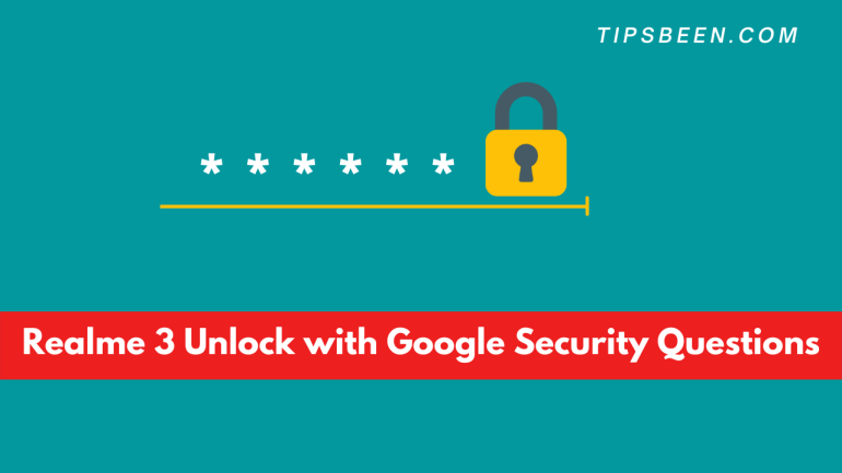 Realme 3 Unlock with Google Security Questions